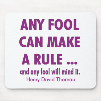 Fools and Rules Mouse Pad