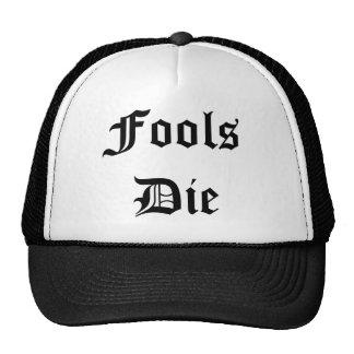 Fools Die Trucker Hat