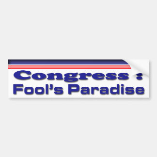 Fool's Paradise Car Bumper Sticker