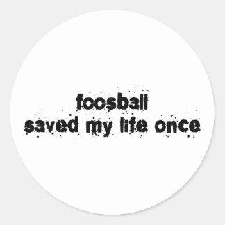 Foosball ahorró mi vida una vez pegatina redonda