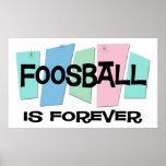 Foosball es Forever Poster