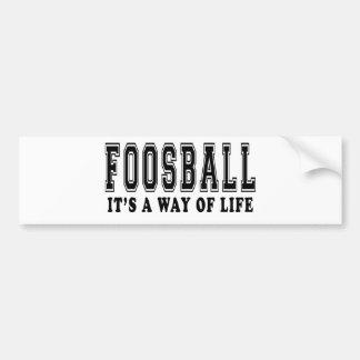 Foosball It s way of life Bumper Sticker