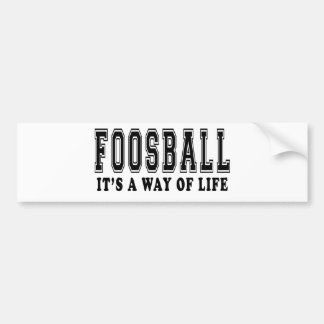 Foosball It's way of life Bumper Sticker