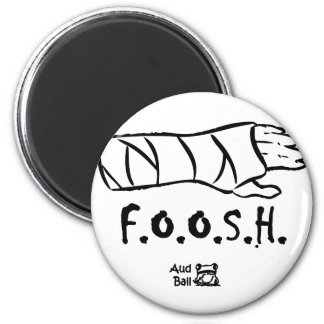 FOOSH = fell on outstretched hand Fridge Magnets