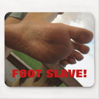 FOOT SLAVE! MOUSE PAD