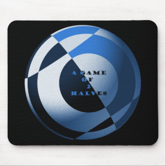 Football A Game of 2 Halves Blue Mouse Pad