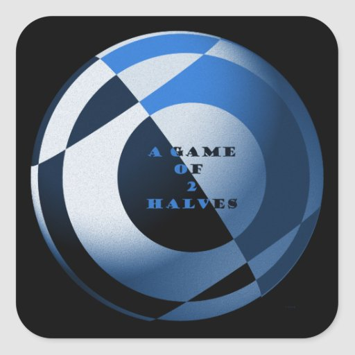 Football A Game of 2 Halves Blue Square Sticker