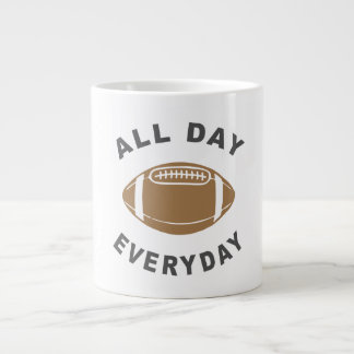 Football All Day Everyday R Giant Coffee Mug