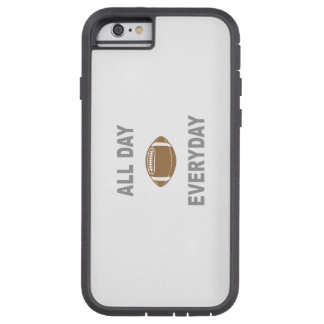 Football All Day Everyday Tough Xtreme iPhone 6 Case