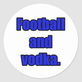 Football and vodka classic round sticker