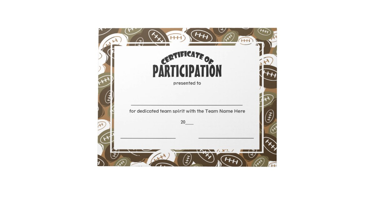 Football Certificates Of Participation Notepad Zazzle