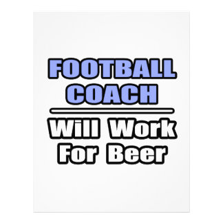 Football Coach...Will Work For Beer Letterhead