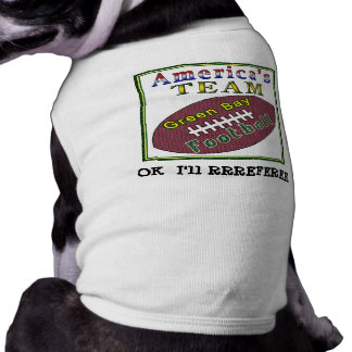 "Football Dog Clothes ""Ok I'll RRREFEREE"""