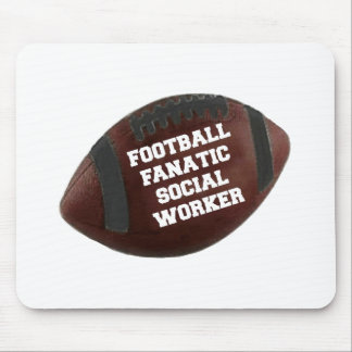 Football Fanatic Social Worker Mouse Pad