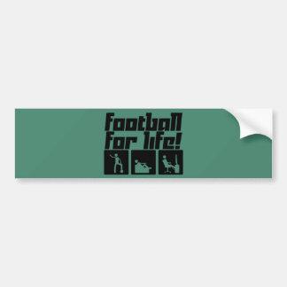 Football for life! bumper sticker