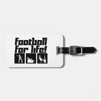Football for life! tag for luggage