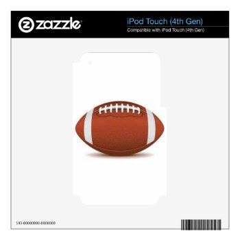Football Image On Items Ipod Touch 4g Decal by CREATIVESPORTS at Zazzle