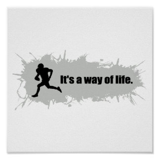 Football Is a Way of Life Poster