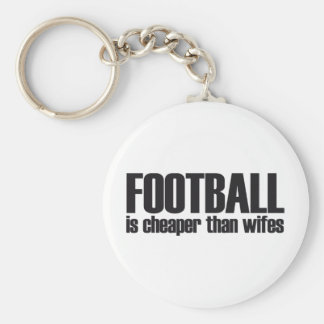 football is cheaper than wifes basic round button keychain