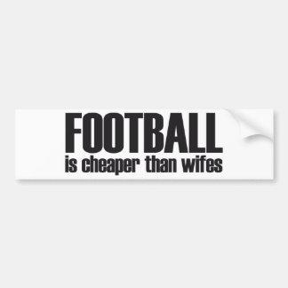 football is cheaper than wifes car bumper sticker