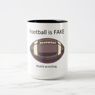 Football is FAKE! Two-Tone Coffee Mug