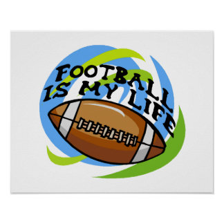 Football Is My Life Poster