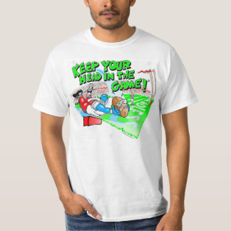 Football - Keep Your Head in the Game! ® T-Shirt