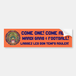 Football Mardi Gras think it's to early view notes Bumper Sticker