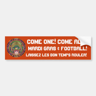Football Mardi Gras think it's to early view notes Car Bumper Sticker