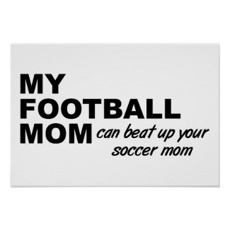 Football Mom Funny Poster