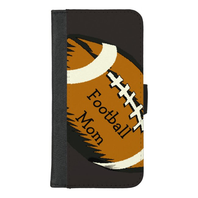 Football Mom Sports iPhone 8/7 Plus Wallet Case