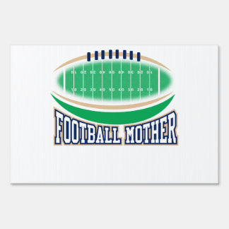 Football Mother Sign