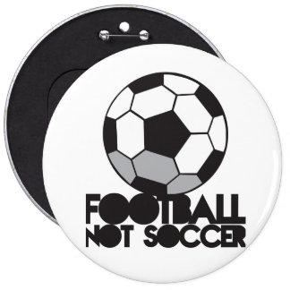 FOOTBALL not soccer! ball shirt 6 Inch Round Button