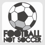 FOOTBALL not soccer! ball shirt Sticker