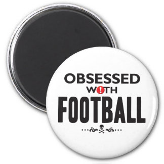 Football Obsessed 2 Inch Round Magnet