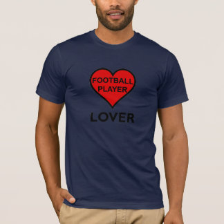 Football Player Lover T-Shirt