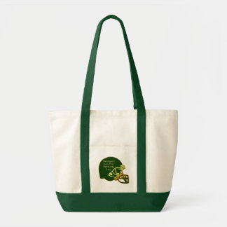 Football Quote in Green Winning Is the Only Thing Tote Bag