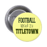 Football Rocks in Titletown1 Button