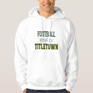 Football Rocks in Titletown1 Hoodies