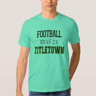 Football Rocks in Titletown1 T-shirts