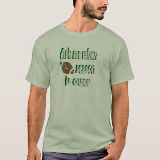 football season  joke T-Shirt