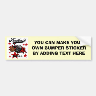 Football Star T-shirts and Gifts Bumper Sticker