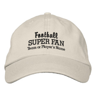 Football Super Fan Custom Team or Player's Name Embroidered Baseball Hat