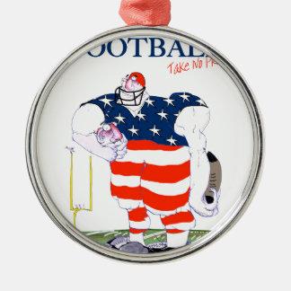 Football take no prisoners, tony fernandes metal ornament
