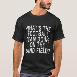 Football Team on Band Field Shirt.png T-Shirt