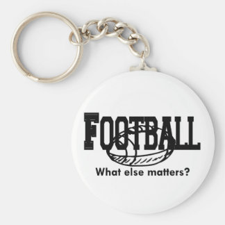 Football, What else matters T-shirts and Gifts. Keychain