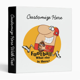 Football What Else T-shirts and Gifts 3 Ring Binder
