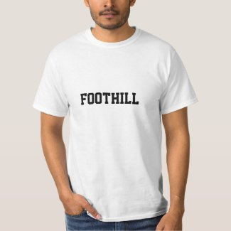 FOOTHILL T-Shirt