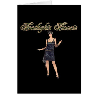 Footlights Floosie Montage Card