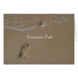 Footprints fade greeting card